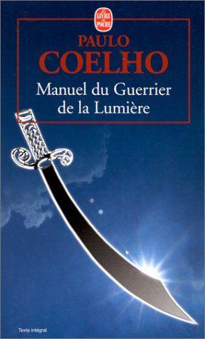 Manuel du Guerrier de la Lumière - Paolo Coelho F94m7nu1